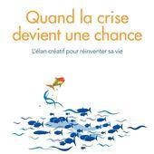 Quand la crise devient une chance - Thierry Delcourt - Librairie Eyrolles