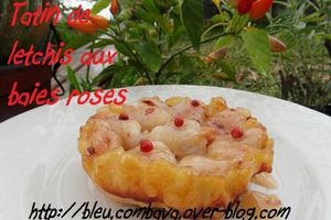 Tartelettes tatin de letchis aux baies roses