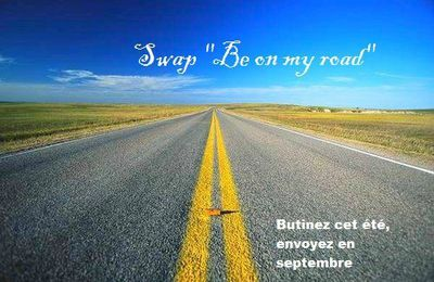 "Swap ""Be on my road"""