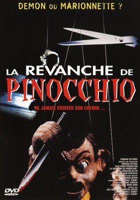 Vite vu : La Revanche de Pinocchio