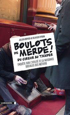 Boulots de merde : « On revient à une économie de type féodale, une économie de la domesticité »