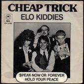 Cheap Trick - Elo Kiddies - l'oreille cassée