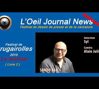 "Interview Dessinateur Sando Kan ""FESTIVAL DE BRUGAIROLLES"""