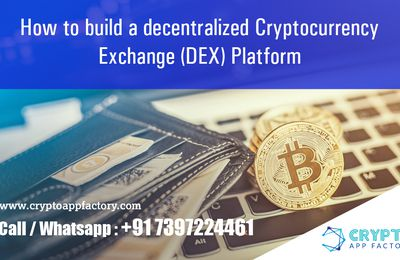 How to build a decentralized cryptocurrency exchange (DEX) platform-Crypto App Factory