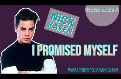 I Promised Myself - Nick Kamen - Harmonica A