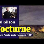 Paul Gilson : Nocturne (#4 from Petite Suite Rustique, 1901)