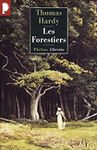 Thomas Hardy les Forestiers