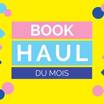 Book Haul Avril 2018
