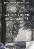 La deuxième vie de Charlotte.