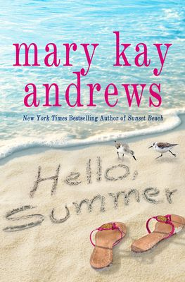 [PDF] Download Hello, Summer By Mary Kay Andrews Full Hardcover READ ONLINE