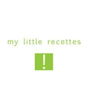 my little recettes