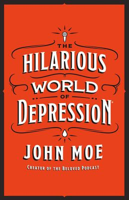 [PDF] Download The Hilarious World of Depression Ebook | READ ONLINE