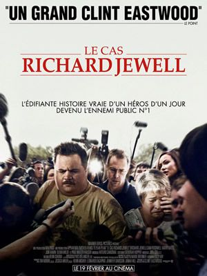 Le Cas Richard Jewell de Clint Eastwood