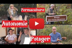 Autonomie, Permaculture et Potager sur Youtube ???