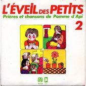 L'éveil des petits - Prières et chansons de Pomme d'Api n°2 - 1979 - tournedix-le-gaulois