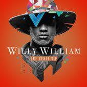 Une seule vie de Willy William sur iTunes