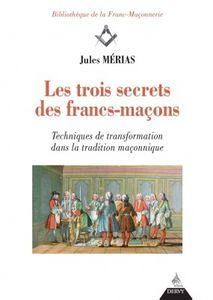 Les trois secrets des Francs-maçons