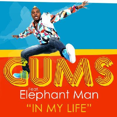 [CLUB]GUMS Feat ELEPHANT MAN-IN MY LIFE-2011