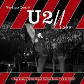 U2 -Vertigo Tour -04/11/2005 -Las Vegas -NV -USA -MGM Grand Hotel #1 - U2 BLOG