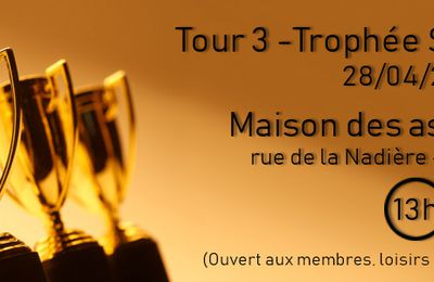 Tour 3 - Trophée Spannaccini - 28 avril 2018