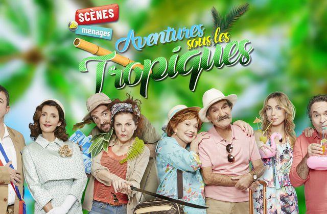 Aventures sous les tropiques pour les couples de Scènes de ménages le 25 mars (rediff).