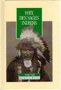 Voix des Sages Indiens - Claude Dordis & Olivier Delavault