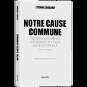 A propos du livre d'Etienne Chouard, « Notre Cause Commune », par Jacques Sapir