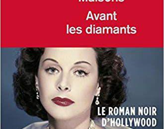Avant les diamants - Dominique Maisons