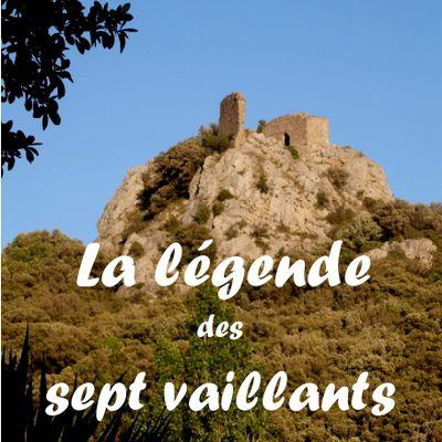 """""""LA LEGENDE DES SEPT VAILLANTS"""""""