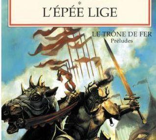 Le chevalier Errant / L'épée lige