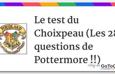 Le test du Choixpeau magique : les 28 questions de Pottermore.