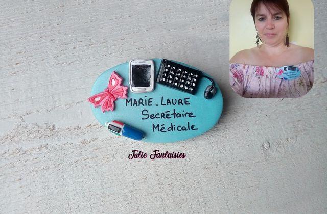 Badge pour Marie Laure, secrétaire médicale