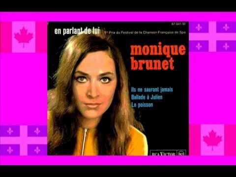 Monique brunet, une chanteuse québécoise qui fit carrière au canada, en France, en Belgique, elle participa au festival de spa en 1967
