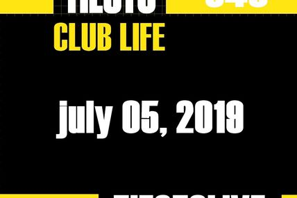 Club Life by Tiësto 640 - july 05, 2019