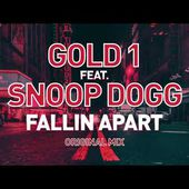 Gold 1 Feat. Snoop Dogg - Fallin Apart (Original Mix)
