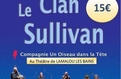 Le Clan Sullivan, Lamalou-les-Bains, Théâtre municipal, vendredi 17 septembre à 18h30