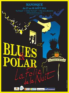 813 sera à Blues & Polar, Manosque du 27 au 30 août