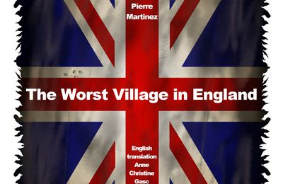The Worst Village in England