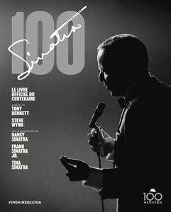 Frank Sinatra 100, un livre de mémoire photo