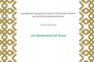 IISMM / Cycle 2018-2019 : Les pèlerinages en Islam