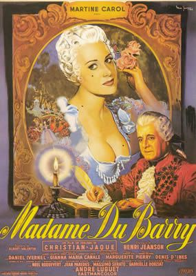 Madame du Barry de Christian-Jaque