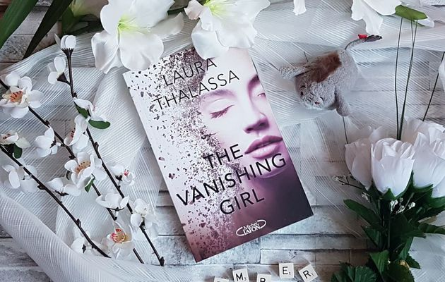 The Vanishing Girl, tome 1 - Laura Thalassa