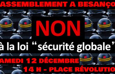 Besançon : Loi sécurité globale : Retrait total !