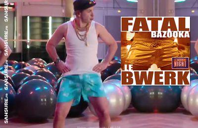 Le nouveau titre de Fatal Bazooka est disponible ! (Vidéo) #LeMorningNight #LeBwerk