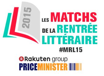 Les matchs de la Rentrée Littéraire 2015 PriceMinister-Rakuten