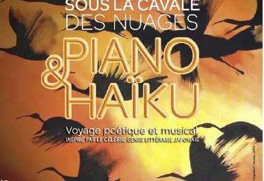 Sous la cavale des nuages, Piano & Haïku