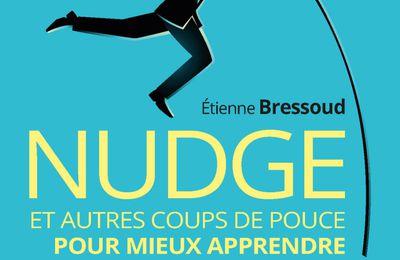 Bressoud, E. (2020), Nudge et autres coups de pouce pour mieux apprendre. Former et se former avec les sciences comportementales. Paris : Pearson.