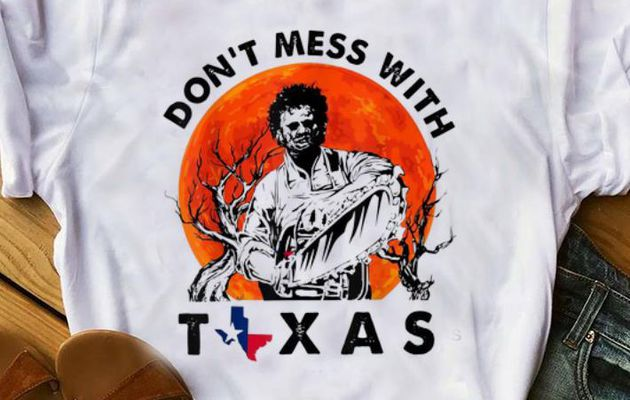 Official Leatherface Don't Mess With Vintage Texas Halloween Sunset shirt