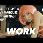 Global Deejays & Danny Marquez Ft. Puppah Nas-T & Denise - Work (Official Video)