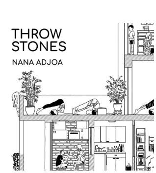 🎬 NANA ADJOA - THROW STONE
